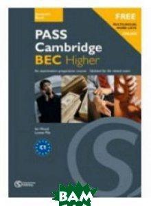 Pass Cambridge BEC Higher: An Examination Preparation Course