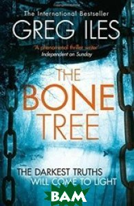 The Bone Tree. Penn Cage, Book 5