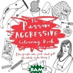 The Passive-Aggressive