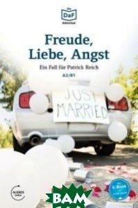 Die DaF-Bibliothek: A2-B1 - Freude, Liebe, Angst: Dramatisches im Schwarzwald. Lekt&252;re