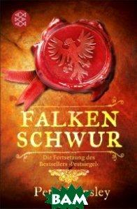 Falkenschwur: Die Fortsetzung des Bestsellers