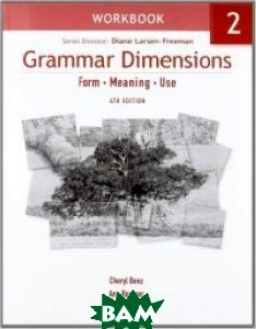 Grammar Dimensions 2 Workbook: Form, Meaning, Use