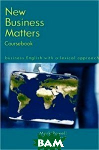 New Business Matters: Business English with a Lexical Approach