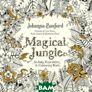 Magical Jungle. An Inky Expedition&Colouring Book