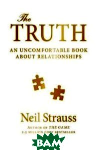 The Truth. An Uncomfortable Book About Relationships