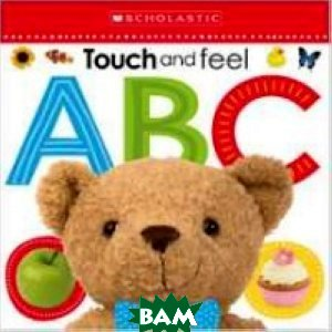 Touch and Feel ABC. Board book