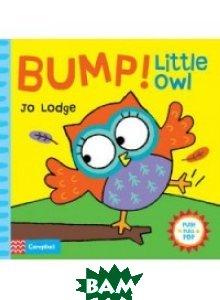 Bump! Little Owl: An Interactive Story Book