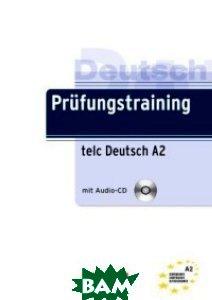 Pr&252;fungstraining DaF: A2 - telc Deutsch A2:&220;bungsbuch mit L&246;sungen und Audio-Dateien als Download