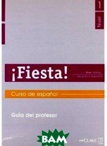 Fiesta! Nivel 1 Guia Profesor