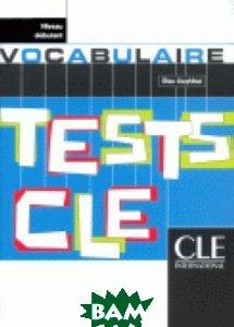 Tests de Vocabulaire Niveau Debutant