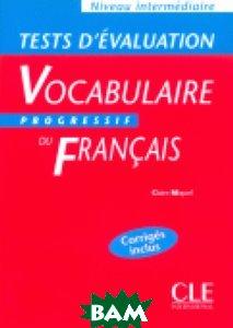 Tests D`Evaluation de Vocabulaire Progressive du Francais Intermediaire