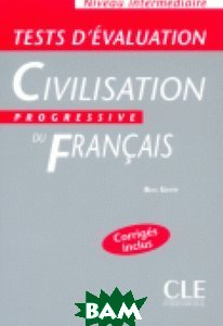 Tests D`Evaluation De La Civilisation Progressive Du Francais Intermediaire