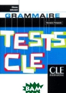 Tests de Grammaire Niveau Debutant