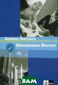 Unternehmen Deutsch Grundkurs Arbeitsbuch