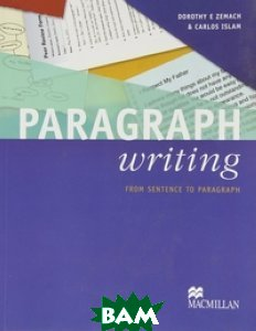 Paragraph Writing Student`s Book