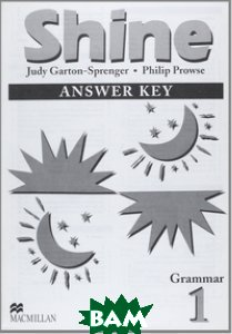 Shine 1 Grammar Answer Key