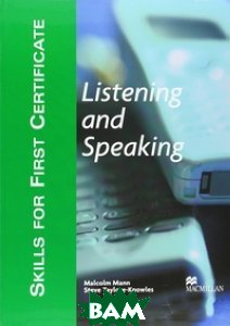 Skills for FCE (First Certificate in English) Listening and Speaking Student`s Book