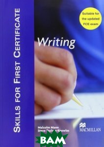 Skills for FCE (First Certificate in English) Writing Student`s Book