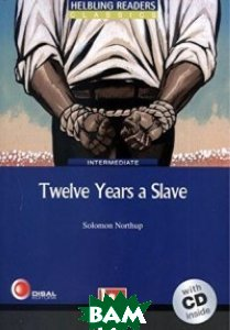 Twelve Years a Slave. Level 5 (+ Audio CD)