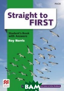 Straight to First. Student`s Book with Answers. Pack