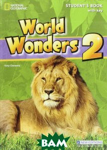 World Wonders 2. Student`s Book with Key