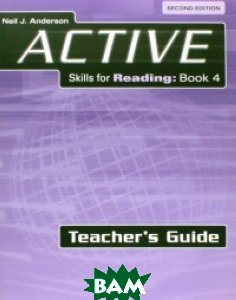 ACTIVE Skills for Reading 4. Teacher`s Guide