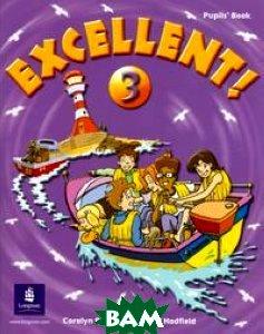 Excellent 3 Pupil`s Book