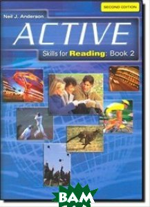ACTIVE Skills for Reading 2. Student Book