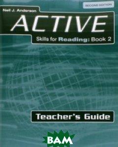 ACTIVE Skills for Reading 2. Teacher`s Guide
