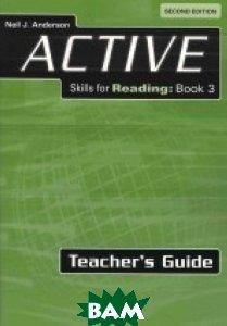 ACTIVE Skills for Reading 3. Teacher`s Guide