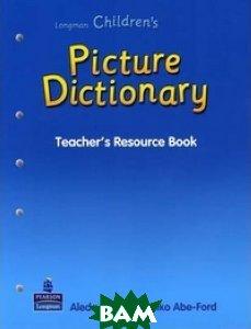 Longman Children`s Picture Dictionary Teacher`s Resource Book