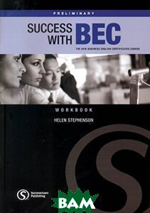 Success with BEC. The New Business English Certificates. Preliminary. Workbook