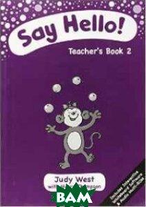 Say Hello: Teacher`s Book. Level 2 (+ CD-ROM)