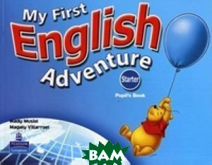 My First English Adventure. Starter. Pupil`s Book