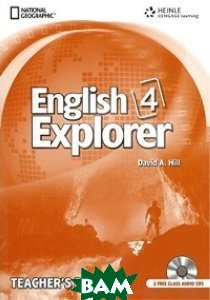 English Explorer 4. Teacher`s Book with Class Audio CDs (+ Audio CD)
