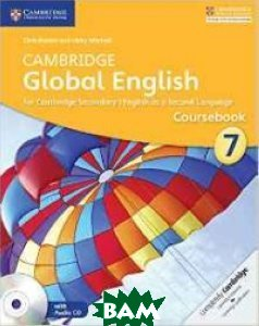 Cambridge Global English Stage 7 Coursebook. for Cambridge Secondary 1 English as a Second Language (+ Audio CD)
