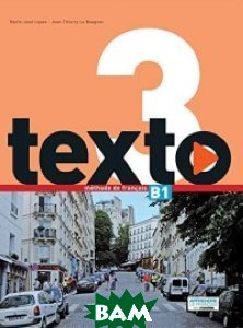 Texto 3 Livre de l`eleve + MN eleve (+ DVD)