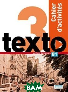 Texto 3 : Cahier d`activit&233;s (+ DVD)
