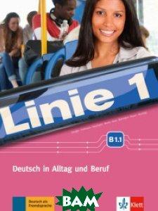 Linie 1. B1. 1. Deutsch in Alltag und Beruf. Kurs - und&220;bungsbuch (+ DVD)