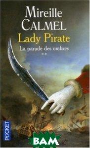 Lady Pirate tome 2: La Parade des Ombres