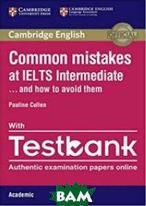 Common Mistakes at IELTS Intermediate with IELTS Academic Testbank