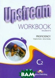 Upstream. Proficiency C2. Workbook