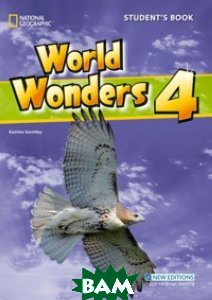 National Geographic World Wonders 4: Student`s Book