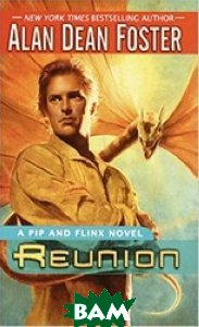 Reunion: A Pip and Flinx novel
