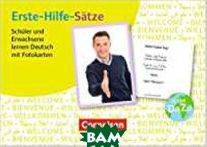 Deutsch lernen mit Fotokarten - Sekundarstufe I-II. Erste-Hilfe-S&228;tze: Sch&252;ler und Erwachsene lernen Deutsch mit Fotokarten: 100 Fotokarten