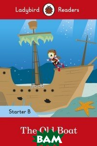 The Old Boat + downloadable audio. Level Starter B