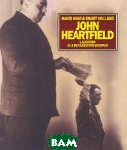 John Heartfield Laughter Is a Devastating Weapon