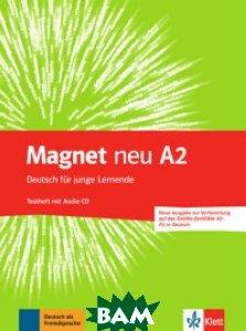Magnet NEU A2. Deutsch f&252;r junge Lernende. Testheft mit Audio-CD (Goethe-Zertifikat A2. Fit in Deutsch) (+ Audio CD)
