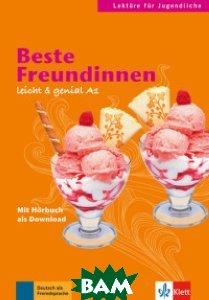 Beste Freundinnen. A1. Lekt&252;ren f&252;r Jugendliche. Buch mit Audio-Download