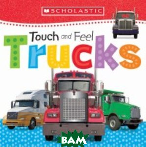 Touch and Feel. Trucks. Board book